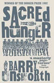 Sacred Hunger, Barry Unsworth