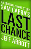 Sam Capra's Last Chance, Jeff Abbott