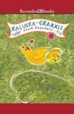 Kalinka and Grakkle, Julie Paschkis