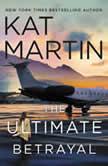 The Ultimate Betrayal, Kat Martin