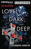 Lovely, Dark, and Deep, Susannah Sandlin