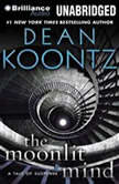 The Moonlit Mind A Tale of Suspense, Dean Koontz