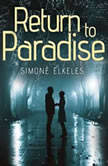 Return to Paradise, Simone Elkeles