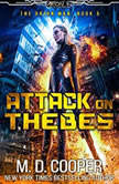 Attack on Thebes, M. D. Cooper