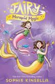 Fairy Mermaid Magic, Sophie Kinsella
