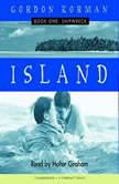 Island Book One: Shipwreck, Gordan Korman