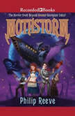 Mothstorm  The Horror from Beyond, Philip Reeve