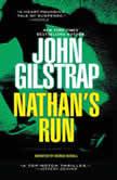 Nathan's Run, John Gilstrap