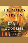 The Maid's Version, Daniel Woodrell
