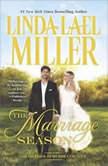 The Marriage Season, Linda Lael Miller