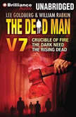 The Dead Man Vol 7 Crucible of Fire, The Dark Need, and The Rising Dead, Mel Odom