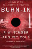 Burn-In, P.W. Singer