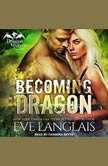 Becoming Dragon, Eve Langlais