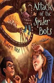 Attack of the Spider Bots Episode II, Robert West