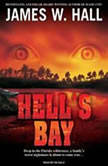Hell's Bay, James W. Hall