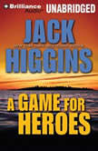A Game For Heroes, Jack Higgins