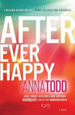 After Ever Happy, Anna Todd