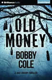 Old Money, Bobby Cole