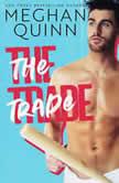 Trade, The, Meghan Quinn