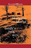 Death's Half Acre, Margaret Maron