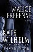 Malice Prepense, Kate Wilhelm