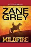Wildfire, Zane Grey