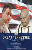 The Great Tennessee Monkey Trial, Peter Goodchild