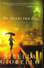 The Rivers Run Dry, Sibella Giorello