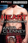 Heart of a Highland Warrior, Anita Clenney
