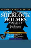 THE NEW ADVENTURES OF SHERLOCK HOLMES, VOLUME 5:EPISODE 1: IN FLANDERS FIELD EPISODE 2: THE PARADOL CHAMBER, Dennis Green