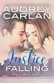 Justice Falling, Audrey Carlan