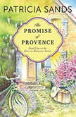 The Promise of Provence, Patricia Sands