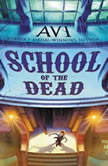 School of the Dead, Avi