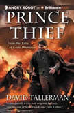 Prince Thief, David Tallerman