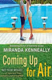 Coming Up for Air, Miranda Kenneally
