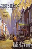 Flints Honor The Sam Flint Series, Book 3, Richard S. Wheeler