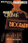 True Crime, Max Allan Collins
