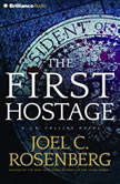 The First Hostage, Joel C. Rosenberg