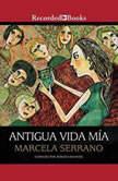 Antigua vida mia