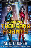 War on a Thousand Fronts, M. D. Cooper
