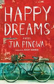 Happy Dreams, Jia Pingwa