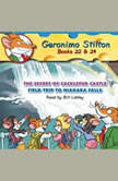 Geronimo Stilton Books #22: The Secret of Cacklefur Castle & #24: Field Trip to Niagara Falls, Geronimo Stilton