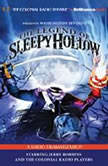 The Legend of Sleepy Hollow A Radio Dramatization, Washington Irving