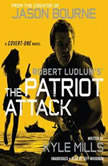 Robert Ludlums TM The Patriot Attack