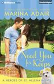 Need You for Keeps, Marina Adair