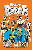 House of Robots, James Patterson