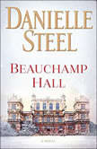 Beauchamp Hall, Danielle Steel