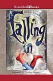 Falling In, Frances O'Roark Dowell