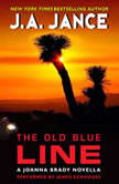 The Old Blue Line A Joanna Brady Novella, J. A. Jance