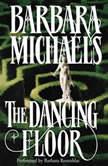 The Dancing Floor, Barbara Michaels